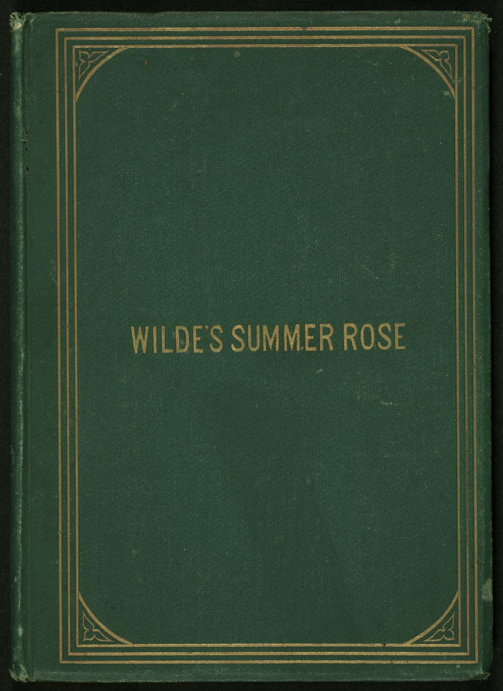 Wilde's Summer rose ; or, The lament of the captive