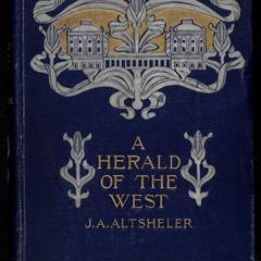 A herald of the West : an American story of 1811-1815