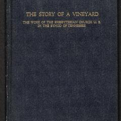 The story of a vineyard : the work of the Presbyterian Church U.S. in the Synod of Tennessee