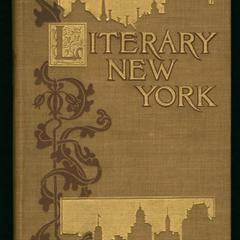 Literary New York : its landmarks and associations