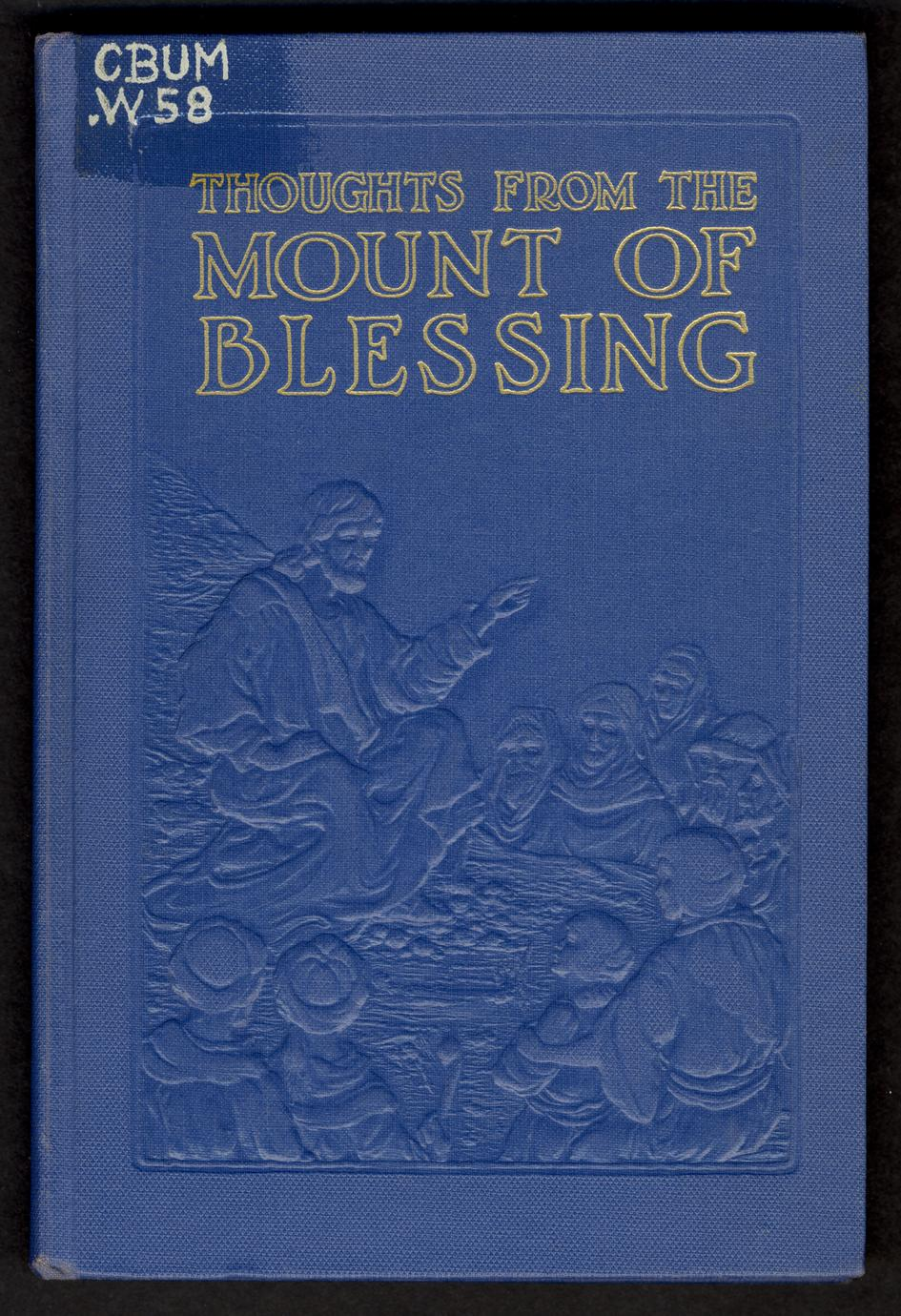Thoughts from the Mount of Blessing (1 of 2)