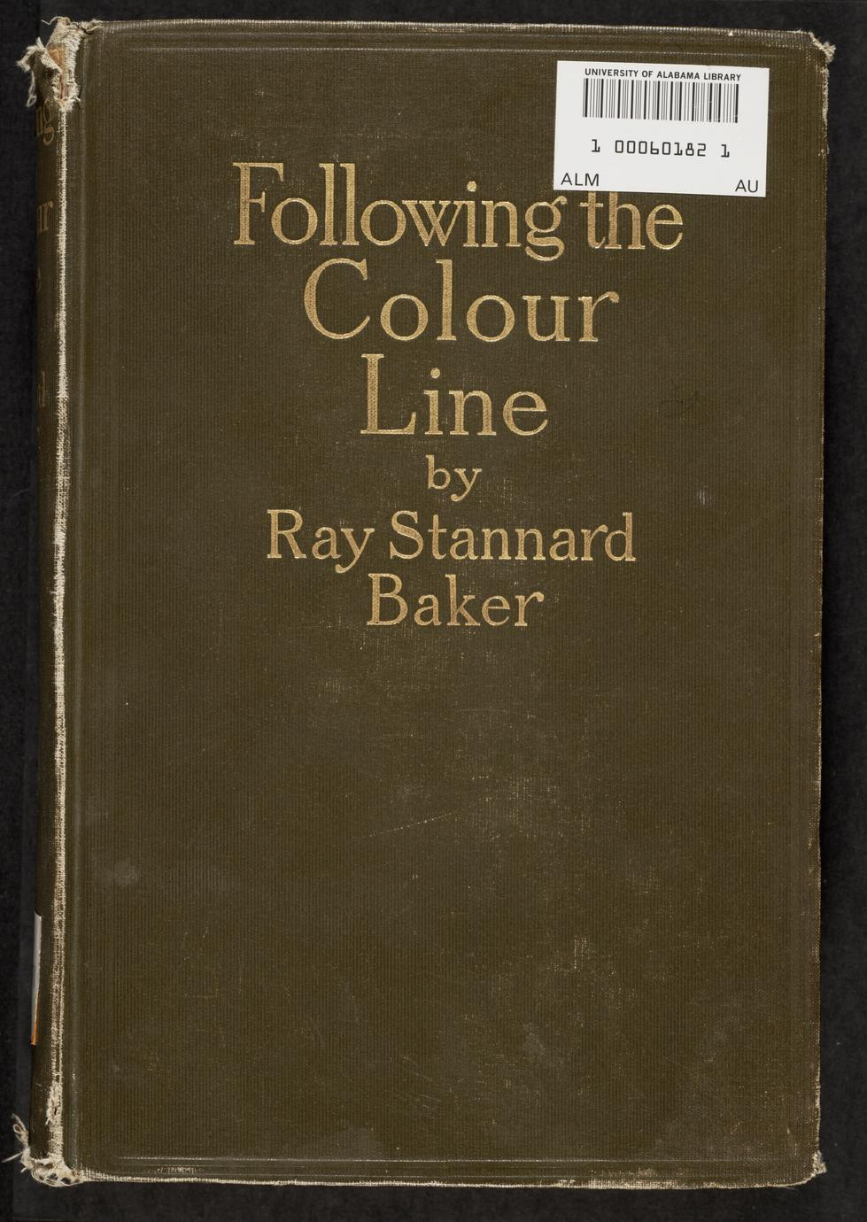 Following the colour line : an account of Negro citizenship in the American democracy (1 of 2)