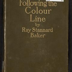 Following the colour line : an account of Negro citizenship in the American democracy