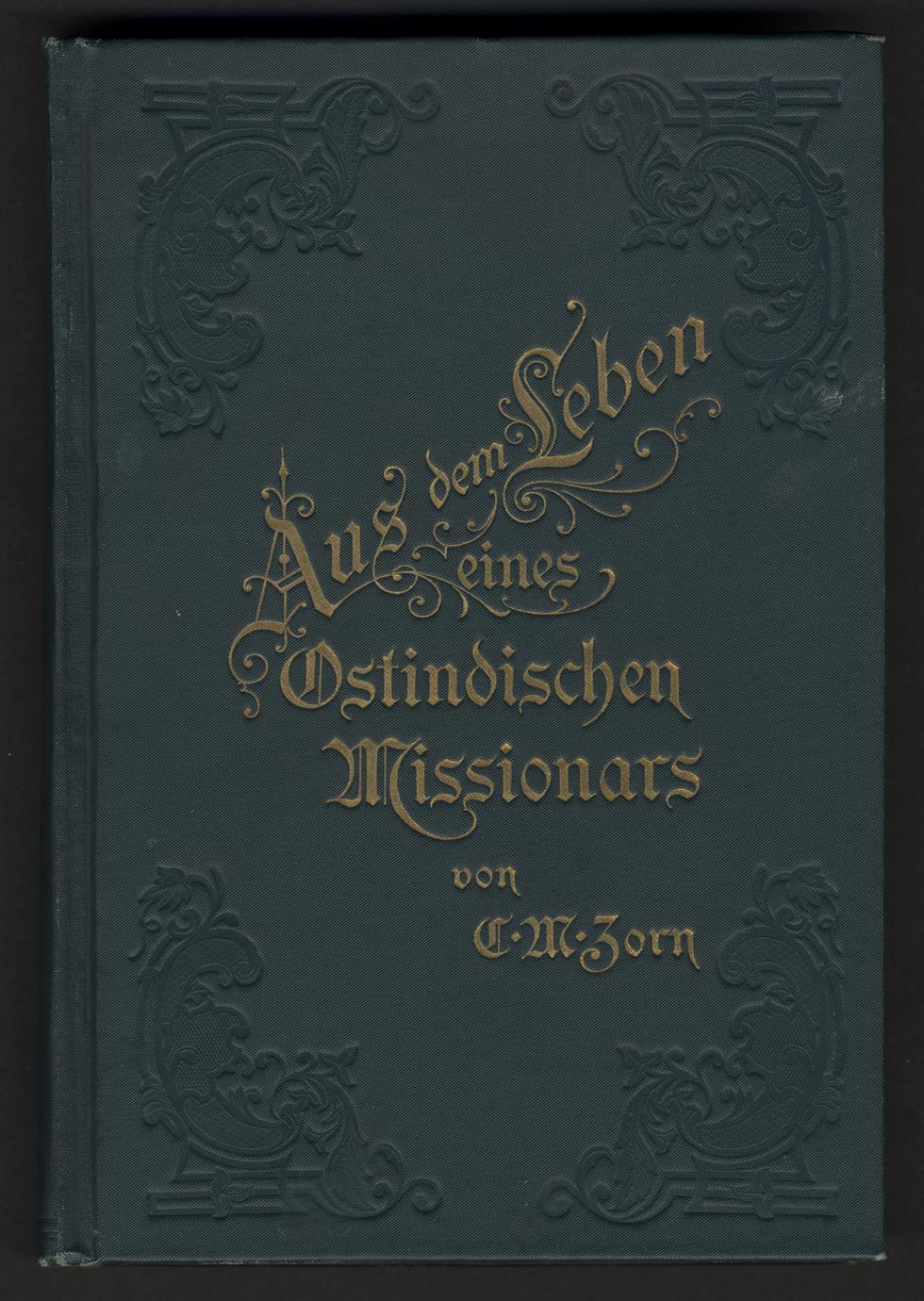 Dies und Das aus dem Leben eines Ostindischen Missionars (1 of 3)
