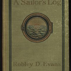 A sailor's log : recollections of forty years of naval life