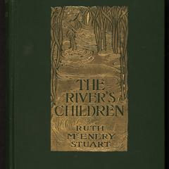 The river's children : an idyl of the Mississippi