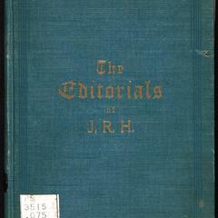 Editorials of J. R. H.