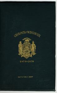 Geology of Wisconsin : Survey of 1873-1879