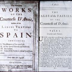 The diverting works of the Countess d'Anois, author of the Ladies travel to Spain : containing : I. The memoirs of her own life : II. All her Spanish novels and histories : III. Her letters : IV. Tales of the fairies in three parts compleat