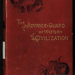 The advance-guard of western civilization