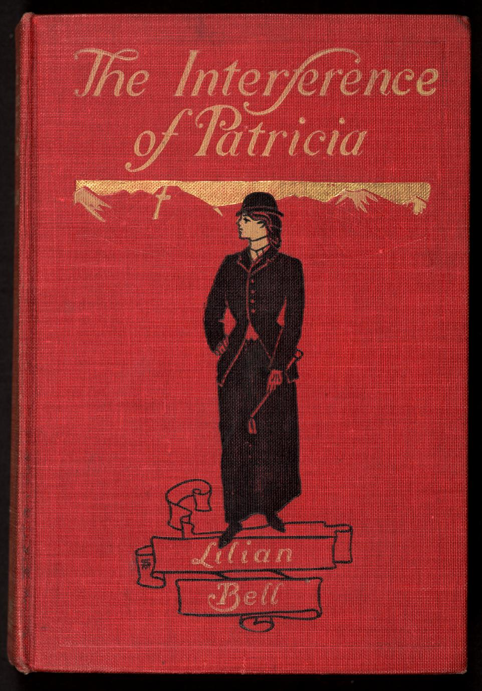 The Interference of Patricia ; A Book of girls (1 of 3)