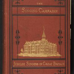 Singing campaign for ten thousand pounds ; or, The jubilee singers in Great Britain