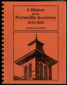 A history of the Platteville Academy, 1839-1866