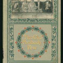 The old Peabody pew : a Christmas romance of a country church