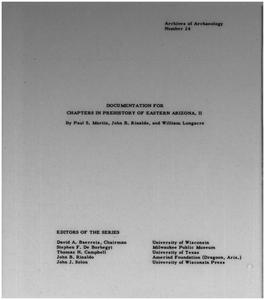 Documentation for chapters in prehistory of Eastern Arizona, II