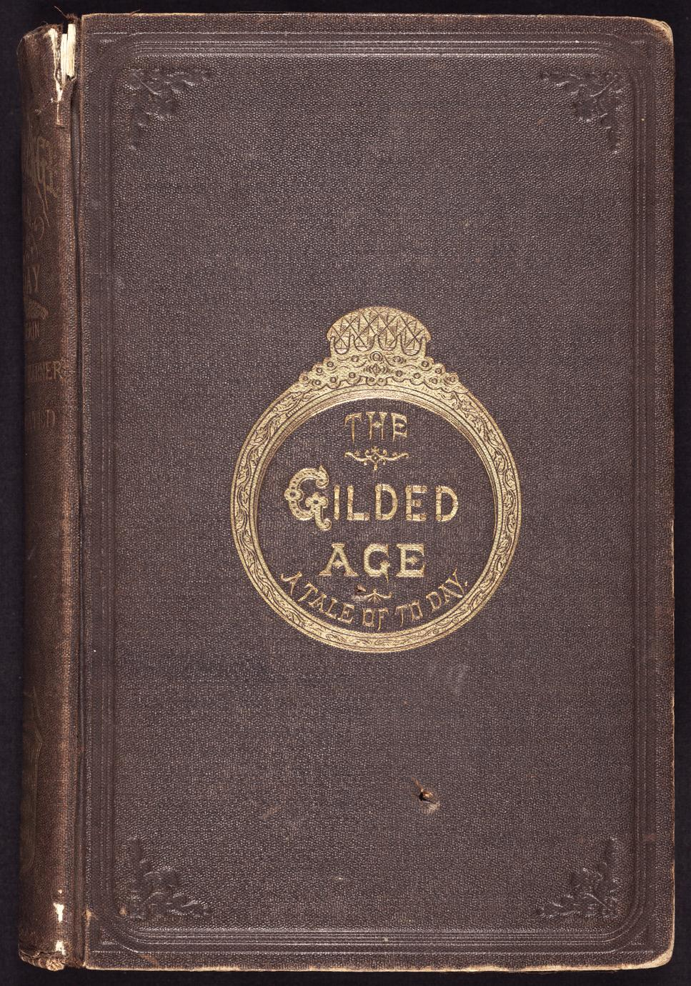 The gilded age : a tale of to-day (1 of 2)