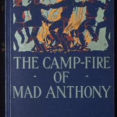 The camp-fire of Mad Anthony
