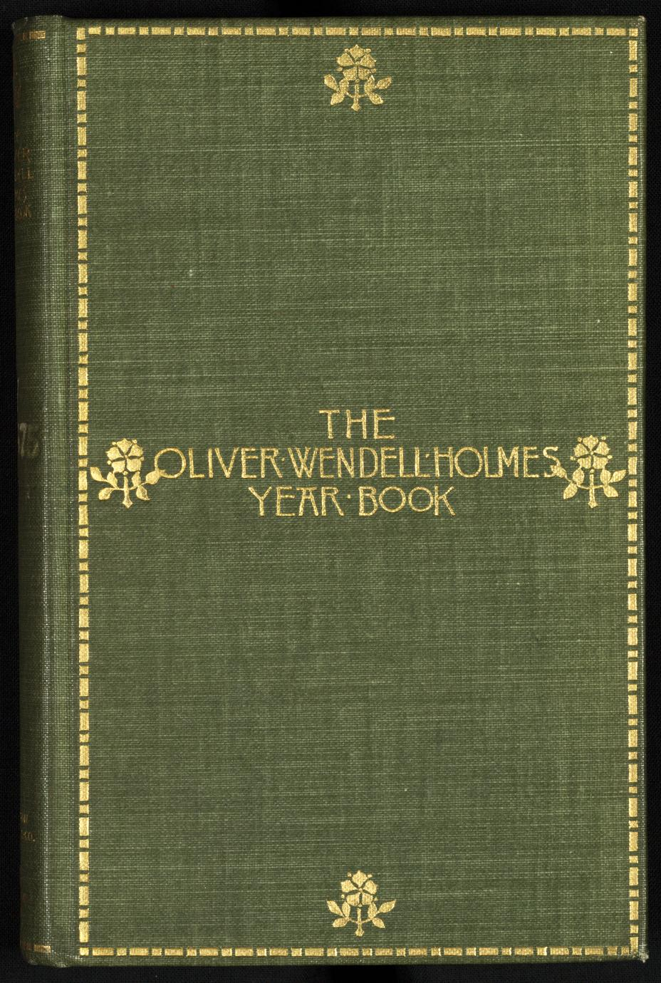 The Oliver Wendell Holmes year book (1 of 2)