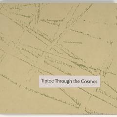 Tiptoe through the cosmos