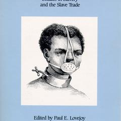 Africans in bondage : studies in slavery and the slave trade : essays in honor of Philip D. Curtin on the occasion of the twenty-fifth anniversary of African Studies at the University of Wisconsin
