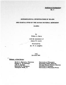 Archaeological investigations of inland and coastal sites of the Katmai National Monument Alaska