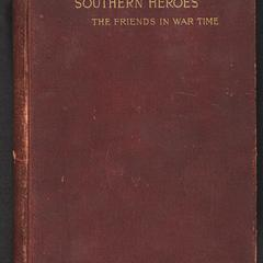 Southern heroes ; or, Friends in war time