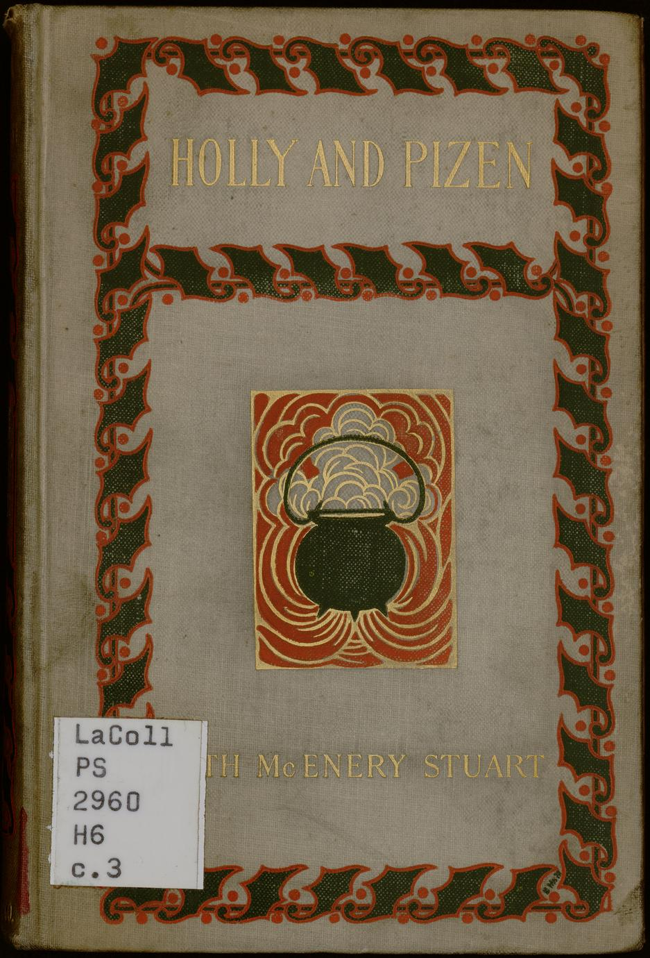 Holly and pizen and other stories (1 of 3)