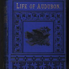 Life of Audubon, the naturalist of the New World : his adventures and discoveries