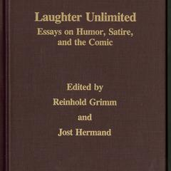 Laughter unlimited : essays on humor, satire, and the comic