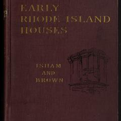 Early Rhode Island houses : an historical and architectural study