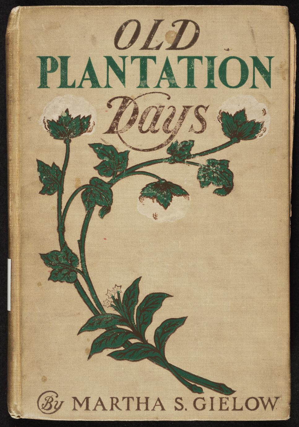 Old plantation days (1 of 2)