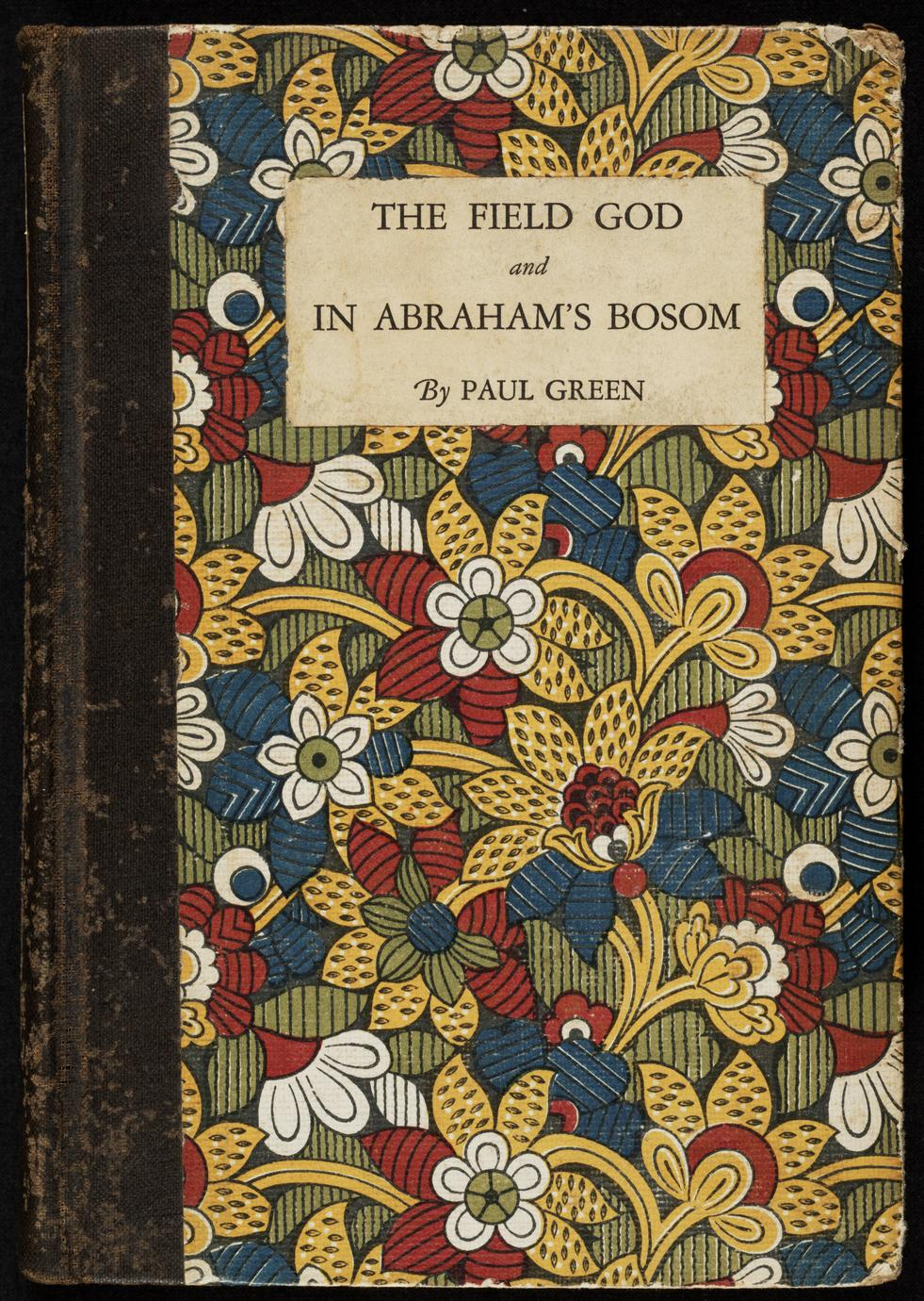 The field god ; and, In Abraham's bosom (1 of 2)