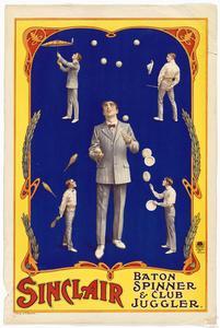 Sinclair : Baton Spinner & Club Juggler