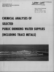 Chemical analyses of selected public drinking water supplies (including trace metals)