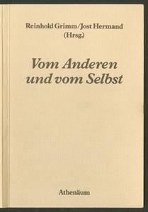 Vom Anderen und vom Selbst : Beiträge zu Fragen der Biographie und Autobiographie