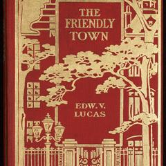 The friendly town : a little book for the urbane