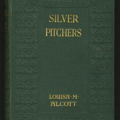 Silver pitchers : and other stories