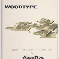 Woodtype : selective emphasis for fine typography by Hamilton