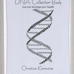 DNA collector book : live can damage your health
