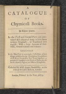 A Catalogue of Chymicall Books  : in three parts
