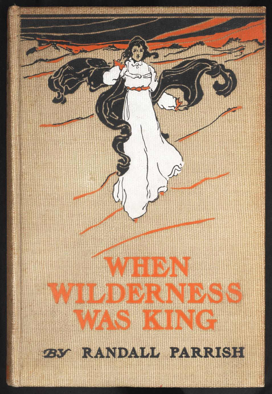 When wilderness was king : a tale of the Illinois country (1 of 2)