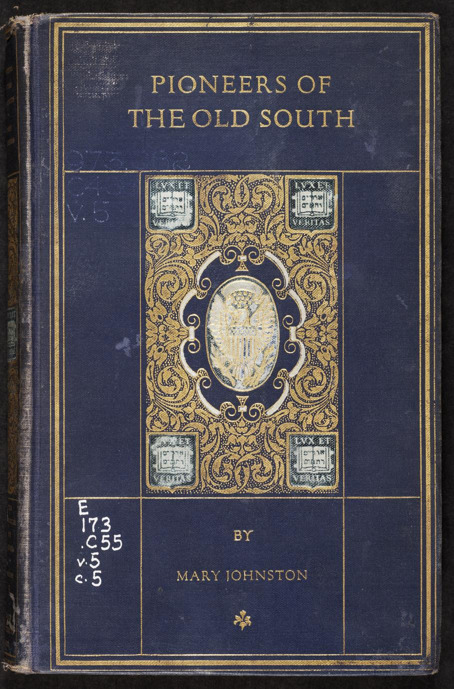 Pioneers of the old South : a chronicle of English colonial beginnings (1 of 2)