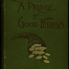 A prince of good fellows : a picture from life