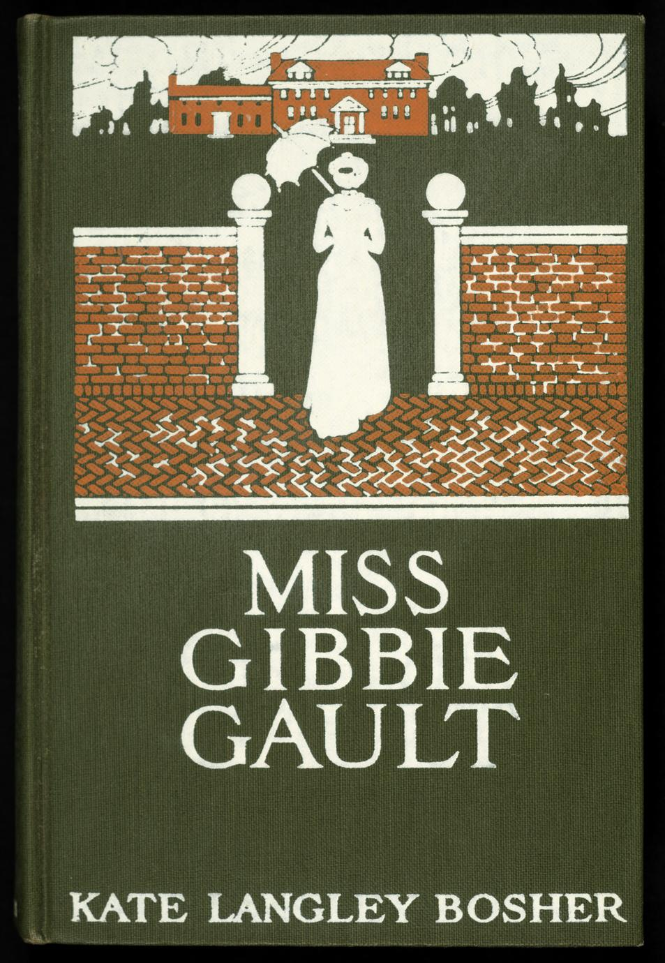 Miss Gibbie Gault : a story (1 of 2)