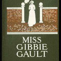 Miss Gibbie Gault : a story