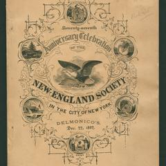 Seventy-seventh anniversary celebration of the New-England Society in the City of New York