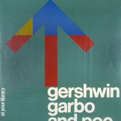 Gershwin, Garbo, and Poe to go : at your library