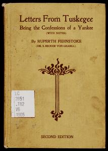Letters from Tuskegee : being the confessions of a Yankee, with notes