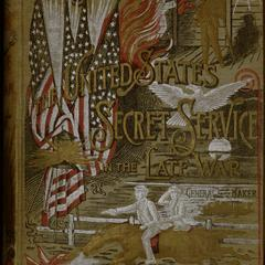 The United States Secret Service in the late war...
