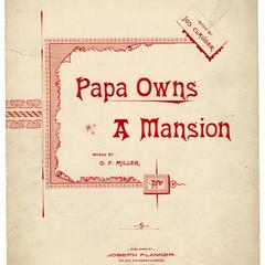 Papa owns a mansion